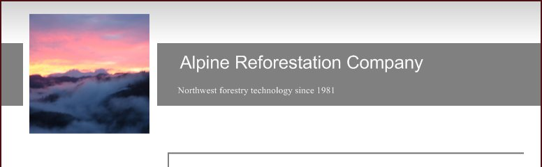 Alpine Reforestation Company - Northwest forestry technology since 1981